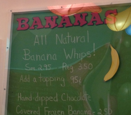 My Saturday night treat was a Banana Whip! I have made banana fro yo for a while now and this is my first time seeing it at an ice cream shop! Clever!